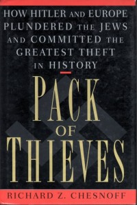 Chesnoff, Richard Z. - Pack of thieves
